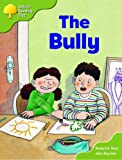 Oxford Reading Tree: Stage 7: More Storybooks (magic Key): the Bully: Pack A