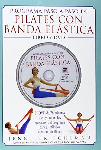 Programa paso a paso de Pilates con banda elástica