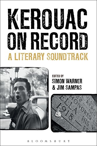 Kerouac on Record: A Literary Soundtrack (English Edition)