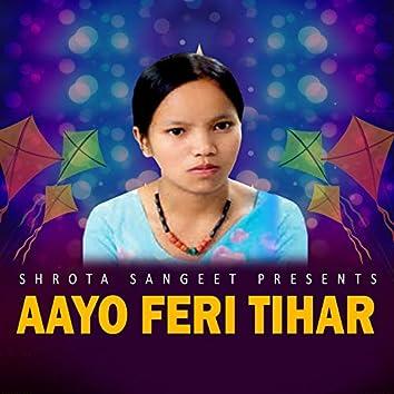Aayo Feri Tihar - Single