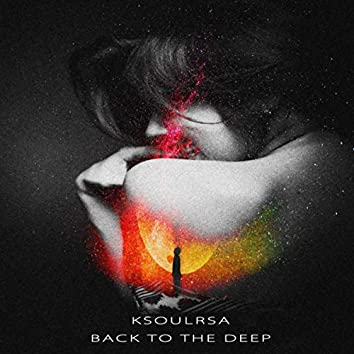 BACK TO THE DEEP