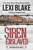 Siren Enslaved (Texas Sirens) (Volume 3)