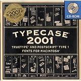 Typecase 2001 Truetype and Postscript Type 1 - Fonts for Macintosh