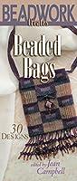 Beadwork Creates Beaded Bags (Beadwork Creates Series)