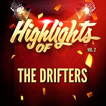Highlights of The Drifters, Vol. 2