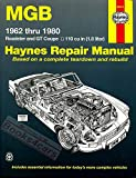 M. G. B. Owner's Workshop Manual: 1962 to 1980 Roadster and GT Coupe 1798 CC (110 Cu in Engine) (Service & repair manuals)