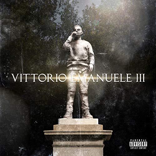 Vittorio Emanuele III [Explicit]