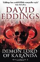 Demon Lord Of Karanda by DAVID EDDINGS(1905-07-05)
