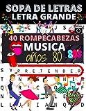 Sopa de letras Letra grande Musica años 80: 40 rompecabezas para adultos sobre el tema de la musica de los años 80 | encontrar las palabras de los títulos de las canciones o los cantantes