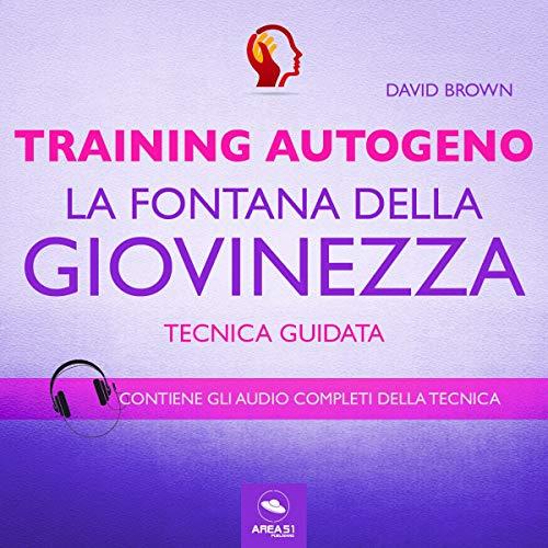 Training Autogeno. La fontana della giovinezza copertina