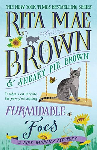 Furmidable Foes: A Mrs. Murphy Mystery