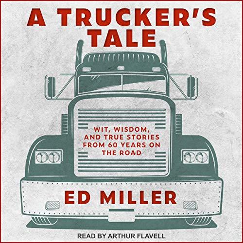 A Trucker's Tale audiobook cover art