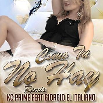 Como Tu No Hay (feat. Kc Prime) [Remix] (Remix)