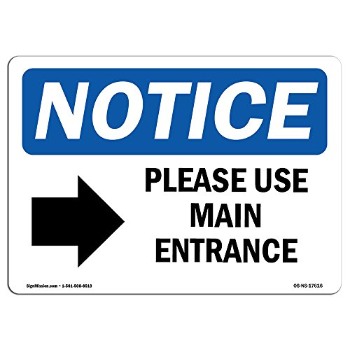 "OSHA Notice Sign - Please Use Main Entrance [Right Arrow] | Aluminum Sign | Protect Your Business, Work Site, Warehouse & Shop Area | Made in the USA, 14"" X 10"" Aluminum"