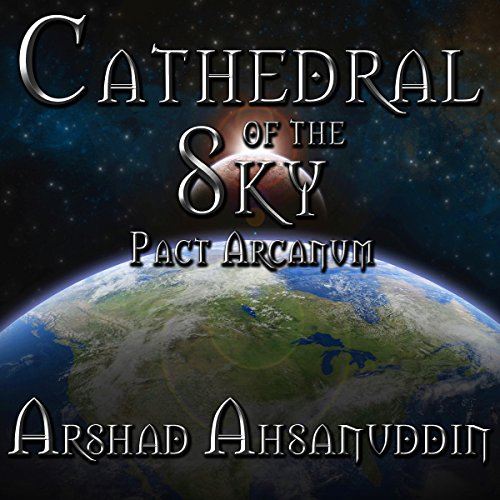 Cathedral of the Sky (Pact Arcanum) audiobook cover art