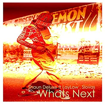 Whats Next (feat. LayLow & slovas)