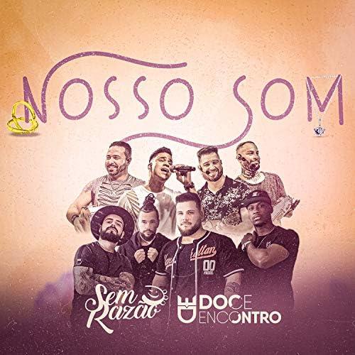 Grupo Sem Razão feat. Doce Encontro
