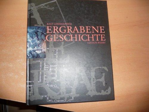 Ergrabene Geschichte: Die Geschichte des Klosters der Zisterzienserinnen in Mülheim an der Ruhr nach den Befunden der archäologischen Forschung