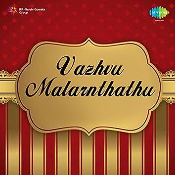Vazhvu Malarnthathu (Original Motion Picture Soundtrack)