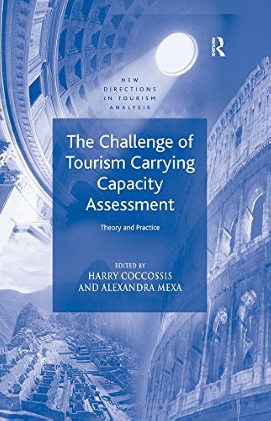 論理的に柔らかい足準備The Challenge of Tourism Carrying Capacity Assessment: Theory and Practice (New Directions in Tourism Analysis) (English Edition)