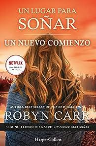 Un nuevo comienzo par Robyn Carr