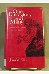 One fairy story too many: The Brothers Grimm and their tales Paperback