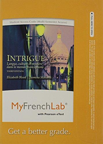 MyLab French with Pearson eText -- Access Card -- for Intrigue: langue, culture et mystère dans le monde francophone (mu