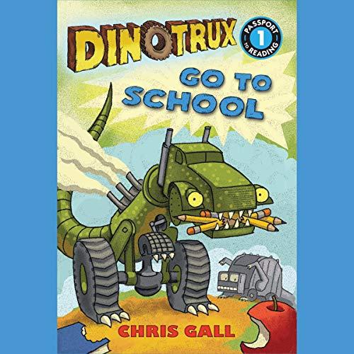 Dinotrux Go to School audiobook cover art