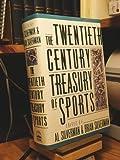 The Twentieth Century Treasury of Sports