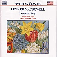 American Classics - MacDowell: Complete Songs / Tharp, Barbagallo