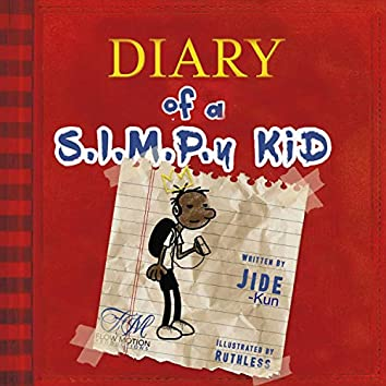 Diary of a S.I.M.P.y Kid