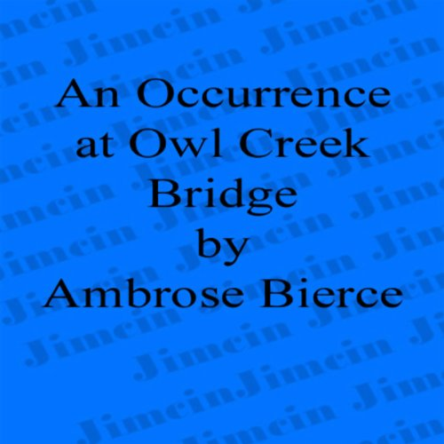 An Occurrence at Owl Creek Bridge audiobook cover art