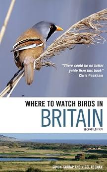 [Simon Harrap, Nigel Redman]のWhere to Watch Birds in Britain (English Edition)