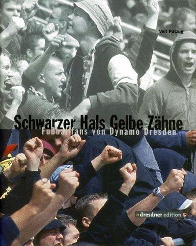 Schwarzer Hals, gelbe Zähne: Fussballfans von Dynamo Dresden