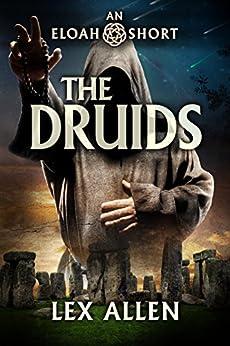 Eloah: The Druids by [Lex Allen, Lane Diamond, Becky Stephens]
