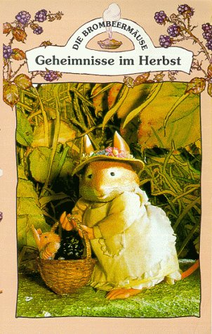 Brombeermäuse - Geheimnisse im Herbst