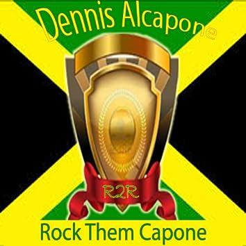 Rock Them Capone