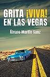 Grita ¡Viva! en Las Vegas