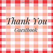 Thank You Guestbook: Picnic BBQ Barbecue Summer Tartan Birthday Party Anniversary Wedding Birthday Memorial Farewell Graduation Baby Shower Bridal ... Space/Milestone Keepsake Special Memories