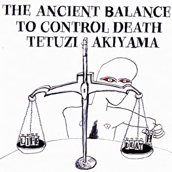 The Ancient Balance to Control Death