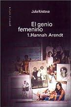 El genio femenino, 1: hannah arendt