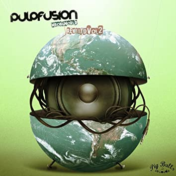 Wrong World Remixed, Vol. 2