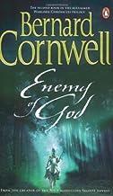 Enemy of God: A Novel of Arthur (A Novel of Arthur: The Warlord Chronicles) by Bernard Cornwell (2007-11-01)