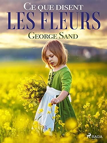 Ce que disent les fleurs (French Edition)