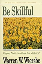 Be Skillful (Proverbs): Tapping God