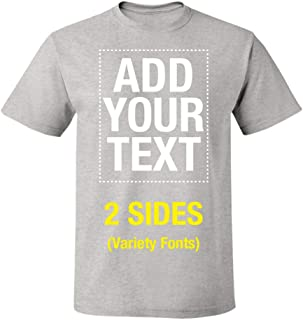 Make Your Own Shirt Text Image Front and Back Unisex Men & Women Custom T Shirt