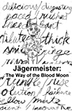 Jagermeister: The Way of the Blood Moon (English Edition)