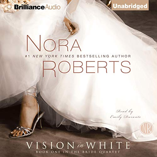 Vision in White     The Bride Quartet, Book 1              By:                                                                                                                                 Nora Roberts                               Narrated by:                                                                                                                                 Emily Durante                      Length: 10 hrs and 3 mins     20 ratings     Overall 4.4