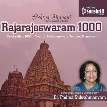 Natya Dhwani: Rajarajeswaram 1000