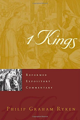 Image of 1 Kings (Reformed Expository Commentary)